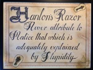 hanlon_s_razor_by_danijanek-d7i89de